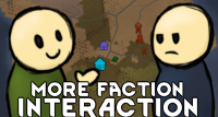 RimWorld-More Faction Interaction